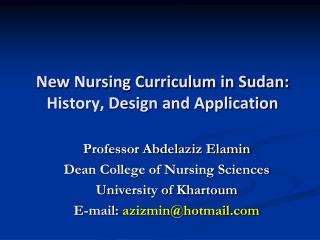 New Nursing Curriculum in Sudan: History, Design and Application