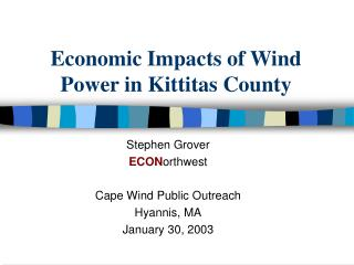 Economic Impacts of Wind Power in Kittitas County