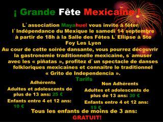 ¡  Grande  Fête  Mexicaine !