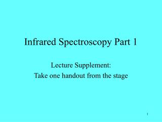 Infrared Spectroscopy Part 1