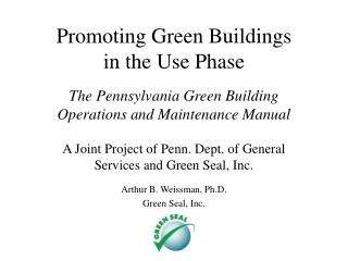 Promoting Green Buildings  in the Use Phase