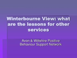 Winterbourne View: what are the lessons for other services