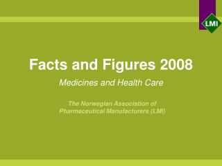 Facts and Figures 2008