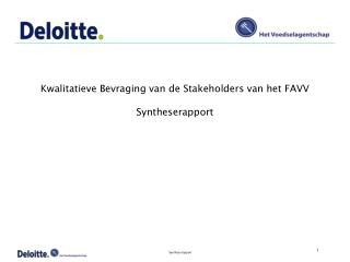 Kwalitatieve Bevraging van de Stakeholders van het FAVV Syntheserapport