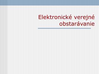 Elektronické verejné obstarávanie