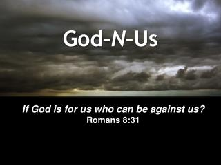 God– N –Us