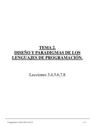 TEMA 2. DISEÑO Y PARADIGMAS DE LOS LENGUAJES DE PROGRAMACIÓN.