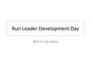 Run Leader Development Day