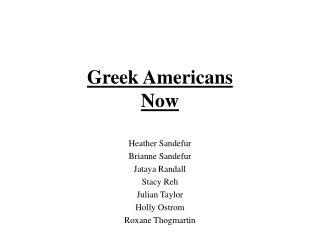 Greek Americans Now