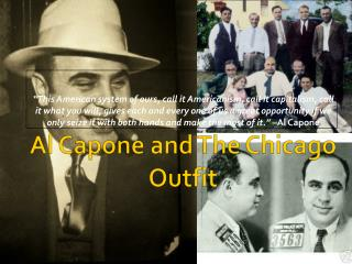 Al Capone and The Chicago Outfit
