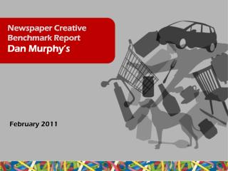 Newspaper Creative Benchmark Report  Dan Murphy's