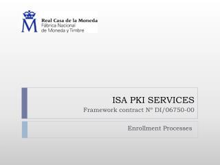 ISA PKI SERVICES