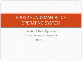F2032 FUNDEMANTAL OF OPERATING SYSTEM