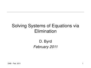 Solving Systems of Equations via Elimination