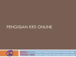 Pengisian  KRS Online