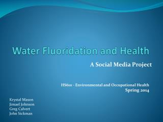 Water Fluoridation and Health