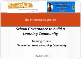 The international project  School Governance to build a  Learning Community