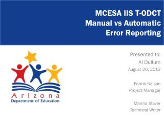 MCESA IIS T-ODCT  Manual  vs  Automatic Error Reporting