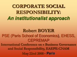 CORPORATE SOCIAL RESPONSIBILITY : An institutionalist approach