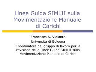 Linee Guida SIMLII sulla Movimentazione Manuale  di Carichi