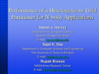 Performance of a Heterogeneous Grid Partitioner for N-body Applications