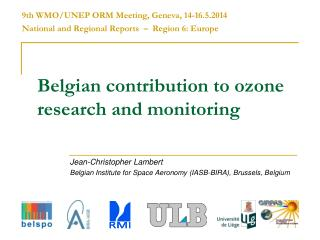 Belgian contribution to ozone research and monitoring
