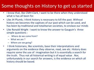 Some thoughts on History to get us started