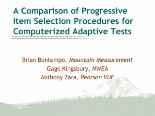 A Comparison of Progressive Item Selection Procedures for Computerized Adaptive Tests