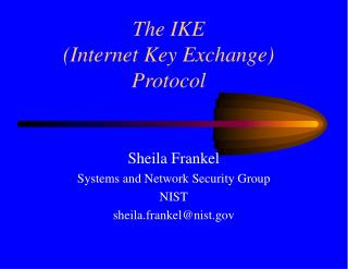 The IKE  Internet Key Exchange  Protocol