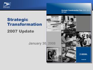 Strategic Transformation 2007 Update