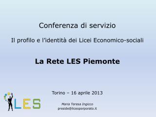 Conferenza di  servizio Il  profilo e l'identità  dei Licei Economico-sociali La Rete LES Piemonte