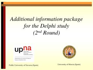 Additional information package  for the Delphi study (2 nd  Round)