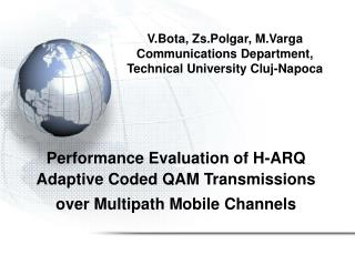 V.Bota, Zs.Polgar, M.Varga Communications Department, Technical University Cluj-Napoca