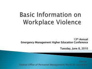 Basic Information on Workplace Violence