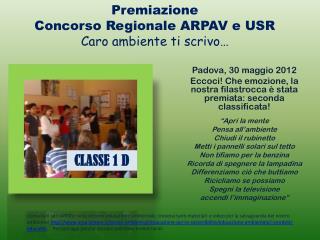 Premiazione Concorso Regionale ARPAV e USR Caro ambiente ti  scrivo…