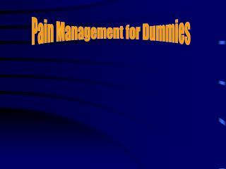 Pain Management for Dummies
