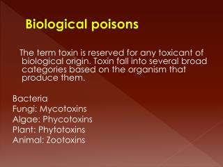 Biological poisons