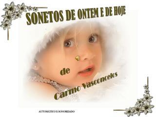 SONETOS DE ONTEM E DE HOJE de Carmo Vasconcelos