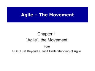 Agile � The Movement