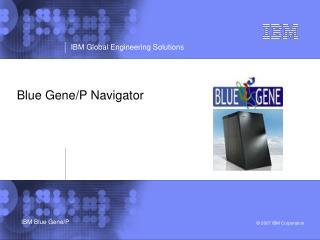 Blue Gene/P Navigator
