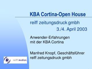 KBA Cortina-Open House