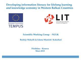 Scientific Working Group  - NULK  Bedrije Mekolli  &  Edona Munishi  - Kokollari