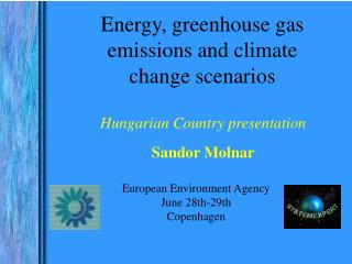 European Environment Agency June 28th-29th Copenhagen