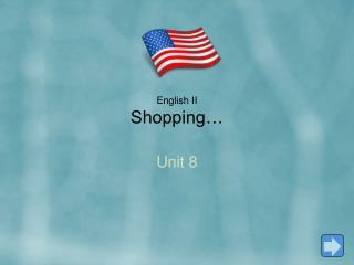 English II Shopping�
