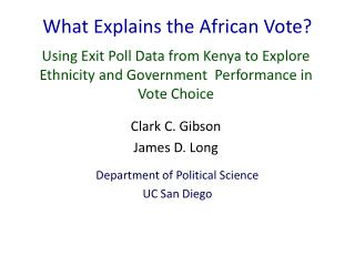 What Explains the African Vote