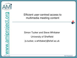 Efficient user-centred access to               multimedia meeting content