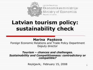 Latvian tourism policy: sustainability check