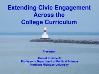 Extending Civic Engagement Across the  College Curriculum