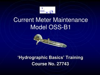 Current Meter Maintenance Model OSS-B1