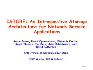 ISTORE: An Introspective Storage Architecture for Network Service Applications